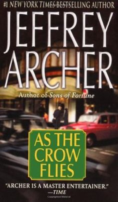 Free Download As the Crow Flies by Jeffrey Archer for free!