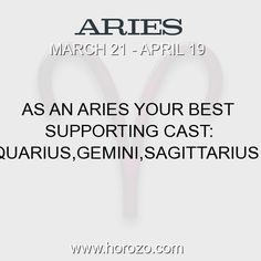 Fact about Aries: As an Aries Your Best Supporting Cast:... #aries, #ariesfact, #zodiac. Astro Social Network: https://www.horozo.com Fresh Horoscopes: https://www.horozo.com/daily-horoscope Tarot Card Readings: https://www.horozo.com/tarot-cards Personality Test: https://www.horozo.com/personality-type-test Chinese Astrology: https://www.horozo.com/chinese-horoscopes Zodiac Compatibility: https://www.horozo.com/partner-compatibility-by-zodiac-signs Meanings of numbers: https://www.