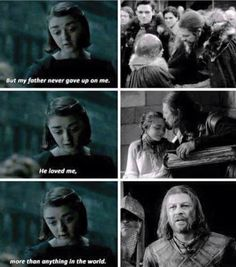 Game of Thrones - Arya about Ned. Oh the feels...<< brb *le crying*