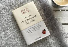 """Eine herzzerreißende und ganz persönliche Gedankensammlung. """"Meinen Hass bekommt ihr nicht"""" von Antoine Leiris in der #BücherWG."""