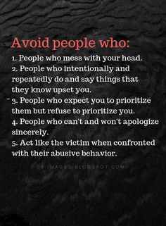 Avoid people who mess with your head, and say things that they know upset you Self Love Quotes, Cute Quotes, Words Quotes, Quotes To Live By, Sayings, Apologies Quotes, Sweet Quotes, Negative People Quotes, Positive Quotes