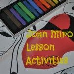 Joan Miro lesson activities