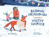 Specification Title: Brownie Groundhog and the Wintry Surprise Publisher: Sterling Author: Susan Blackaby Carmen Segovia Edition: Hardcover Language: English IS Surprise Pictures, Sterling Publishing, Bedtime Reading, Groundhog Day, Snowy Day, A Comics, Great Books, Winter Wonderland, Childrens Books