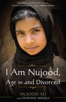 """I'm a simple village girl who has always obeyed the orders of my father and brothers. Since forever, I have learned to say yes to everything. Today I have decided to say no.""  I Am Nujood, Age 10 and Divorced by Delphine Minoui and Nujood Ali. #Kobo #eBook"