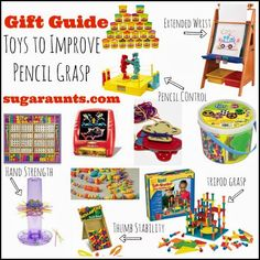 Gift Guide for Toys to Improve Pencil Grasp: toys to improve tripod grasp, open thumb web space, extended wrist, thumb stability, and hand strength. By The Sugar Aunts