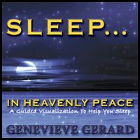 Sleep...in Heavenly Peace - A guided visualization to help you sleep - by Genevieve Gerard. Great meditative speaking for those who suffer with insomnia or other sleep disorders! www.kenshin.com