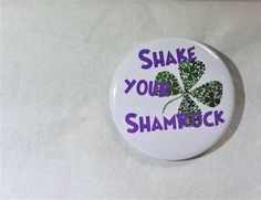 St. Patrick's s Day St. Patty's Day funny saying 2.25 button magnet, refrigerator magnet, kitchen magnets 2.25 button by InHouseTreasures on Etsy