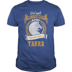 If you're TARRA, then THIS SHIRT IS FOR YOU! 100% Designed, Shipped, and Printed in the U.S.A. #gift #ideas #Popular #Everything #Videos #Shop #Animals #pets #Architecture #Art #Cars #motorcycles #Celebrities #DIY #crafts #Design #Education #Entertainment #Food #drink #Gardening #Geek #Hair #beauty #Health #fitness #History #Holidays #events #Home decor #Humor #Illustrations #posters #Kids #parenting #Men #Outdoors #Photography #Products #Quotes #Science #nature #Sports #Tattoos #Technology…