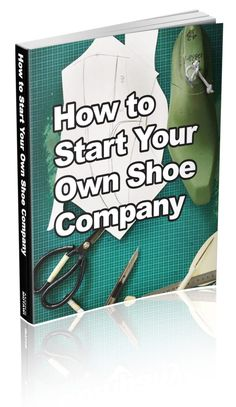 How to Start Your Own Shoe Company! – How Shoes are Made How to start a shoe line from scratch How to Start a Shoe Manufacturing Company Create Your Own Shoes, Design Your Own Shoes, How To Make Shoes, Diy Tresses, How To Make Leather, Starting A Company, Shoe Crafts, Shoe Last, Shoe Pattern