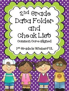 2nd Grade Data Folder and Checklist~ Aligned with Common Core!  FREEBIES in the Download preview! :o)  I have data folders and checklist for K and 1st also!