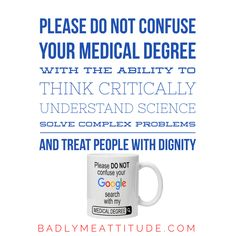 Doctors Shove Your Google Mugs You Know Where