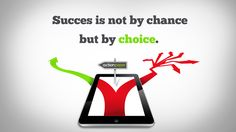 Success is not by change but by choice News Source, Revolution, Names, Success, Change