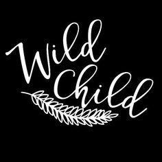 Wild Child Vinyl Decal Sticker free young hippie adventure feather 077