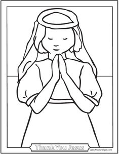 This First Communion Girl Coloring Page Shows Her Praying After We Should Thank Jesus For Coming To Us