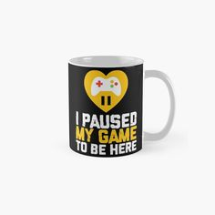 I paused my game to be here gamer by tshirtdesignhub | Redbubble I Am Game, Hoodie, Games, T Shirt, Supreme T Shirt, Tee, Toys, Crow, Game