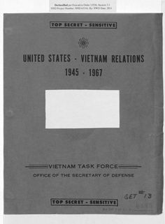 """The Pentagon Papers, officially titled """"Report of the Office of the Secretary of Defense Vietnam Task Force"""""""