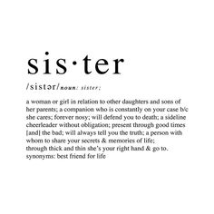 Typography Definition, Definition Quotes, Best Sister, My Sister, Character Aesthetic, Quote Aesthetic, Thug 4 Life, Sister Definition, Family Wall Quotes