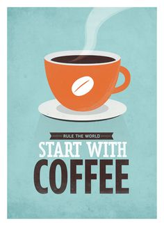 Coffee quote poster, Start with Coffee, Vintage blue color typographic print A3. $18.00, via Etsy.