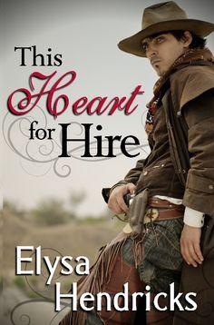 This Heart for Hire, a romantic western by Elysa Hendricks can be found here: http://vernhendricks.com/elysa/thisheart.html