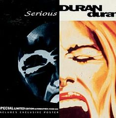 """Duran Duran; """"Serious"""". Cover art for single. Limited edition with poster. 1990, Capitol Records. Ftom the """"Liberty"""" album."""
