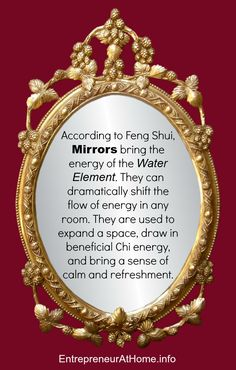 Mirrors:  According to Feng Shui, #Mirrors bring the energy of the Water Element. They can dramatically shift the flow of energy in any room. They are used to expand a space, draw in beneficial Chi energy, and bring a sense of calm and refreshment.