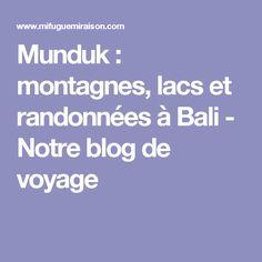 Munduk : montagnes, lacs et randonnées à Bali - Notre blog de voyage