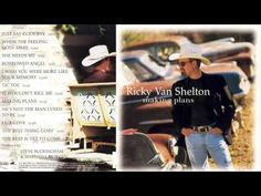 """Ricky Van Shelton - """"He's Not the Man I Used to Be"""" - YouTube"""
