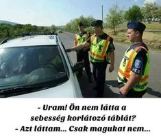 A Funny, Really Funny, Laughter, Haha, Funny Pictures, Jokes, Police, Fanny Pics, So Funny