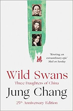 Wild Swans: Three Daughters of China by Jung Chang (2016-07-14): Jung Chang: Amazon.com: Books