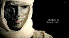 King Baldwin as portrayed in the documentary Warrior Graveyard - Ghosts of the Crusades