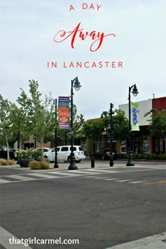 A day trip from L.A. to Lancaster, California