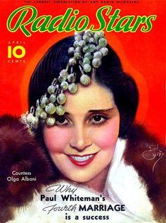 Radio Stars Magazine April 1935 Countess Olga Albani Cover by Earl Christy Star Magazine, Movie Magazine, Magazine Art, Magazine Covers, Hollywood Magazine, Celebrity Magazines, Old Time Radio, Film Review, Vintage Magazines