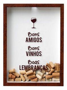 Quadros de Rolha - Bons Amigos, Bons Vinhos, Boas Lembranças!