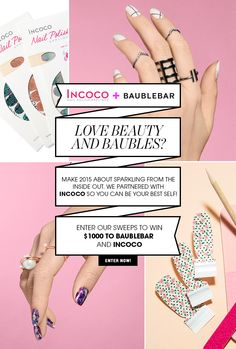 Enter for the chance to win a $500 BaubleBar gift card, $250 Incoco gift card and Incoco merchandise!