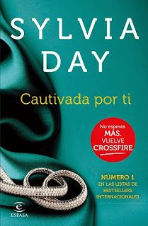 passione per la lettura: Saga Crossfire Cautivada por ti -Sylvia Day Sylvia Day, Love Poems Of Rumi, Saga, Basic Quotes, What To Read, Movie Quotes, We The People, Book Lovers, Information Technology