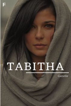 Tabitha meaning Gazelle Hebrew names T baby girl names T baby names female names whimsical baby name T Baby Names, Strong Baby Names, Unique Baby Names, Baby Girl Names, Boy Names, Female Character Names, Female Names, Name Inspiration, Character Inspiration