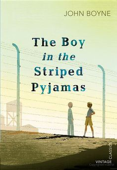 The Boy in the Striped Pajamas, John Boyne