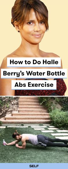 Halle Berry's fitness game has remained pretty impressive over the years—and now she's encouraging her fans to get moving, too. In a recent Instagram post Halle Berry dished out some serious workout motivation along with a creative abs exercise you can do at home—literally all you need is a water bottle. The move is an excellent core-strengthening move called a plank pull. Here's how to do it.