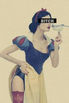 #snow white #bitch #love this pic