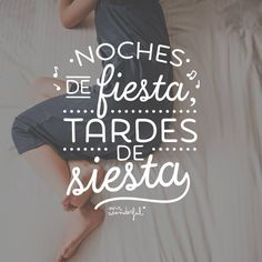 Noches de fiesta, tardes de siesta Mr Wonderful