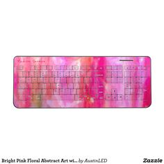 Bright Pink Floral Abstract Art with your Name Wireless Keyboard #Giftsforher
