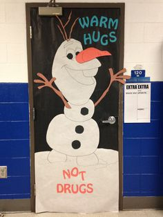 """I love this """"Warm Hugs - Not Drugs"""" classroom door display inspired by Olaf from Frozen. Olaf, Drug Free Door Decorations, Drug Free Week, Drug Free Posters, Classroom Door Displays, Red Ribbon Week, School Fun, School Parties, School Days"""