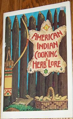merican Indian Cooking & Herb Lore    By J Ed Sharpe & Thomas B. Underwood  Illustrations by Anchutin and Stroud    Copyright 1973.    Cherokee Publications  P.O. Box 124 - Cherokee, N.C.    32 Pages.    Contents:   Molly Runningwolfe Sequoyah;   Introduction;   Ve