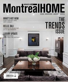 Montreal Home | The publication is focused on luxury interior design, landscape, architecture and lifestyle magazines. Montreal provides to the readers with stunning photography and great content six times a year. | To see more news about the Interior Design Magazines in the world visit us at www.interiordesignmagazines.eu #interiordesignmagazines #designmagazines #interiordesign @imagazines