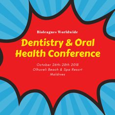 12 Best Dentistry & Oral Health Conference images in 2018 | Oral