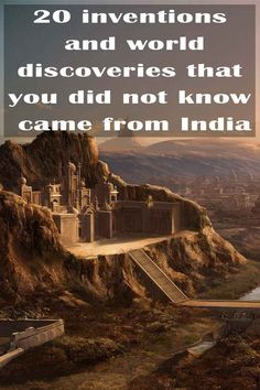 20 inventions and world discoveries that you did not know came from India - Trivota