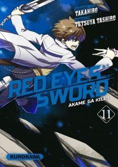 Découvrez Red eyes sword, Tome 11 : Akame ga Kill ! de Tetsuya Tashiro sur Booknode, la communauté du livre
