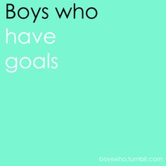 Single and looking for a man who… has goals. Via BoysWho on Tumblr. #dating #couple #single #love #relationship