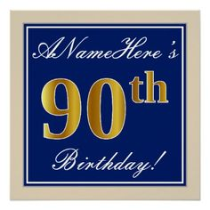 Elegant Blue Faux Gold 90th Birthday  Name Poster - script gifts template templates diy customize personalize special
