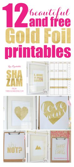 12 Beautiful (and FREE) Gold Foil Printables for decorating and list making!
